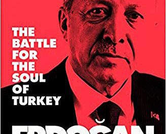 «Erdogan Rising: The battle for the soul of Turkey»